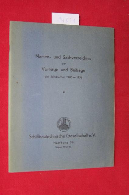Namen- und Sachverzeichnis der Vorträge und Beiträge der Jahrbücher 1900 - 1956. EUR