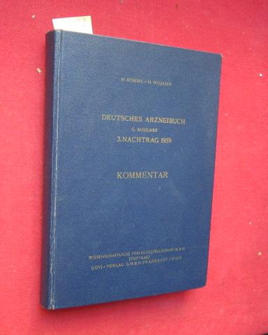 Deutsches Arzneibuch (Kommentar) - 6.Ausgabe 1926 / 3. Nachtrag 1959. EUR