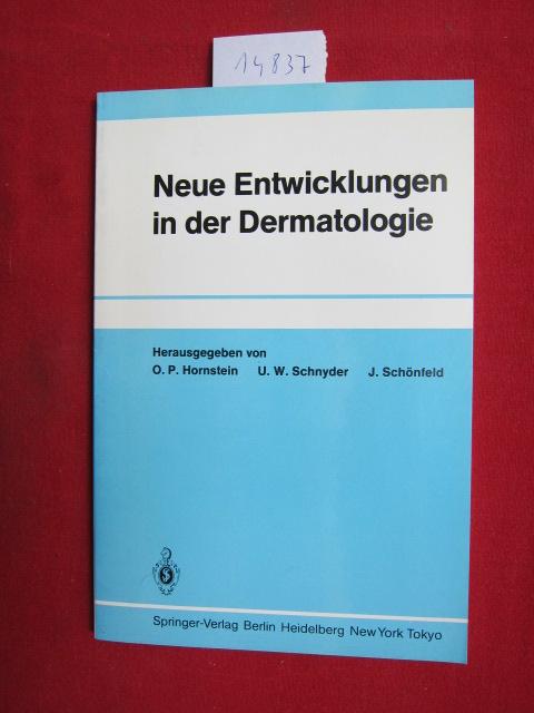 Neue Entwicklungen in der Dermatologie. EUR
