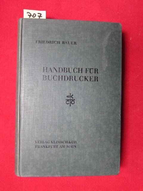 Handbuch für Buchdrucker - Das Wissen und Können des Maschinenmeisters. Klimmschs graphische Bücherei. EUR