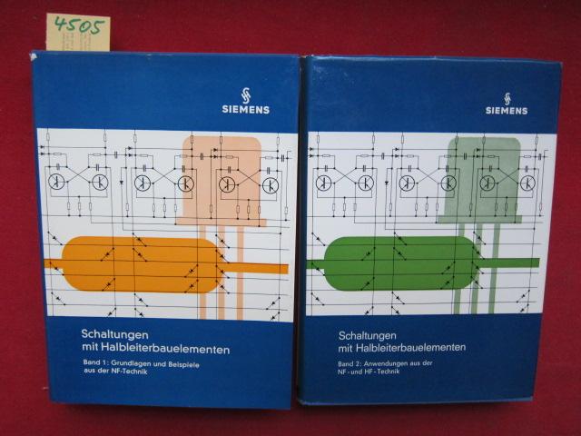 Schaltungen mit Halbleiterbauelementen : Band 1 und 2. Band 1 : Grundlagen und Beispiele aus der NF-Technik./ Band 2 : Methodik und Planung. EUR