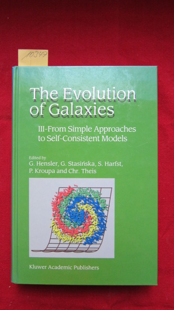 The Evolution of Galaxies : III-From Simple Approaches to Self-Consistent Models. EUR
