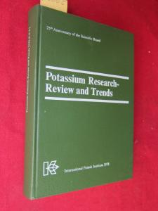 Potassium Research - Review and Trends : Congress on Occasion of the 25th Anniversary of the Scientific Board of the International Potash Institute. EUR