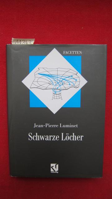 Schwarze Löcher. : Aus dem Franz. übers. von Thomas Filk. : Aus dem Franz. übers. von Thomas Filk. EUR
