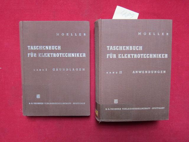 Taschenbuch für Elektrotechniker - Band I u. II (komplett) - Band I. : Grundlagen, mit 260 Bildern und 111 Tafeln. / Band II. : Anwendungen, mit 1029 Bildern und 193 Tafeln. EUR