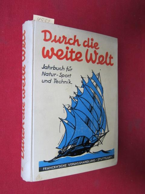 Durch die weite Welt. Jahrbuch für Natur, Sport und Technik. EUR