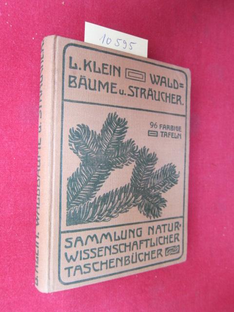 Unsere Waldbäume, Sträucher und Zwergholzgewächse Sammlung naturwissenschaftlicher Taschenbücher. Band IV. EUR