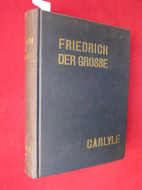 Friedrich der Große : Ausgabe in einem Bande. Besorgt und eingeleitet von Karl Linnebach. EUR
