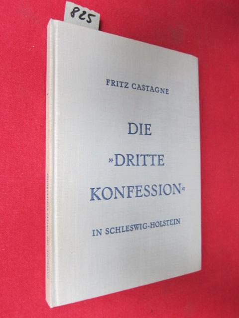 """Die """"Dritte Konfession"""" - Dargestellt an ihrer Entwicklung in Schleswig - Holstein. EUR"""