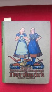 Unsere meerumschlungene Nordmark. Band 1 (von 2) - Das Land. Ein Heimatbuch in Wort und Bild. EUR