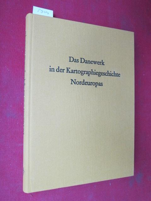 Das Danewerk in der Kartographiegeschichte Nordeuropas. Veröffentlichung von 15 Fachbeiträgen zum Kolloquium vom 2. bis 4. April 1990 in Schleswig. EUR
