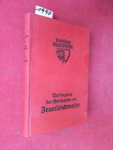 Versorgung der Ortschaften mit Feuerlöschwasser: Taschenbücher der Schleswig-Holsteinischen Landesbrandkasse zur Brandverhütung. Taschenbuch IV. EUR