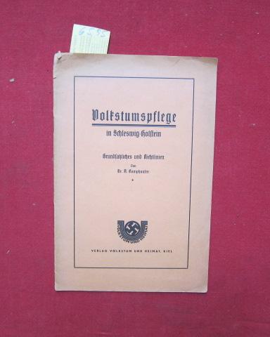 Volkstumspflege in Schleswig-Holstein - Grundsätzliches und Richtlinien. EUR