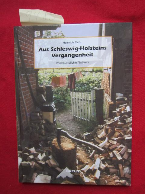 Aus Schleswig-Holsteins Vergangenheit - Volkskundliche Notizen. EUR