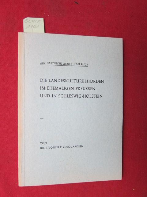 """Die Landeskulturbehörden im ehemaligen Preussen und in Schleswig-Holstein : Ein geschichtlicher Überblick. Sonderdruck """"Innere Kolonisation``. EUR"""