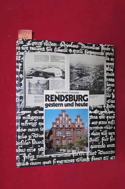 Rendsburg gestern und heute - Bilder aus einer alten Stadt. EUR