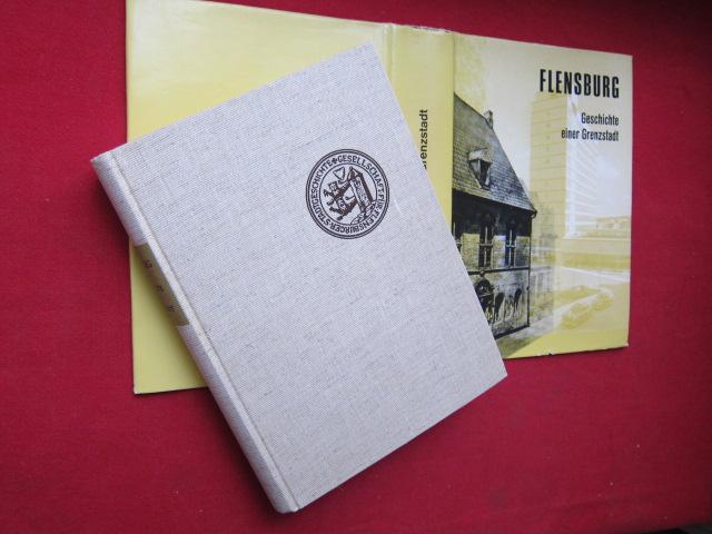 Flensburg : Geschichte einer Grenzstadt. Herausgegeben von der Gesellschaft für Flensburger Stadtgeschichte. EUR