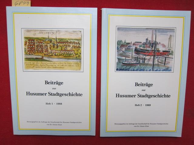 Beiträge zur Husumer Stadtgeschichte - Heft 1 u. 2. - Herausgegeben im Auftrage der Gesellschaft für Husumer Stadtgeschichte von Dr. Günter Klatt. EUR