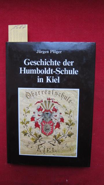 Geschichte der Humboldt-Schule in Kiel - Ges.f. Kieler Stadtgeschichte, Bd.71. EUR