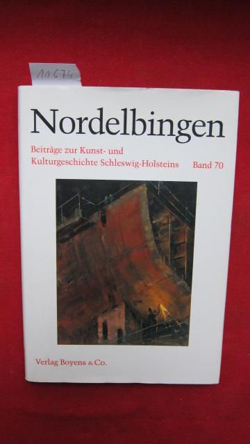 Nordelbingen: Band 70. : Beiträge zur Kunst- und Kulturgeschichte Schleswig-Holsteins. EUR