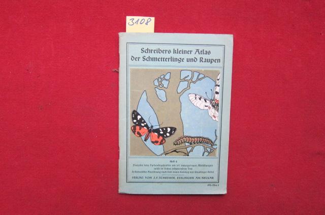 Schreibers kleiner Atlas der Schmetterlinge und Raupen. Schreibers kleiner Atlas der Schmetterlinge und Raupen EUR