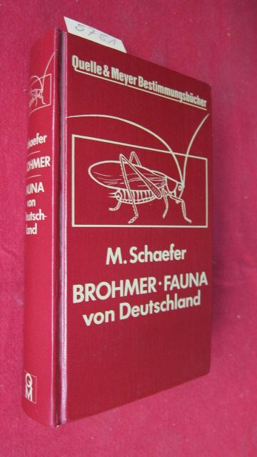 Brohmer - Fauna von Deutschland : Ein Bestimmungsbuch unserer heimischen Tierwelt. EUR