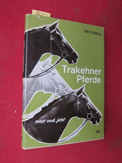 Trakehner Pferde - einst und jetzt >> Das ostpreußische Warmblutpferd <<. EUR