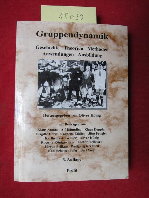 Gruppendynamik : Geschichte, Theorien, Methoden, Anwendungen, Ausbildung. EUR
