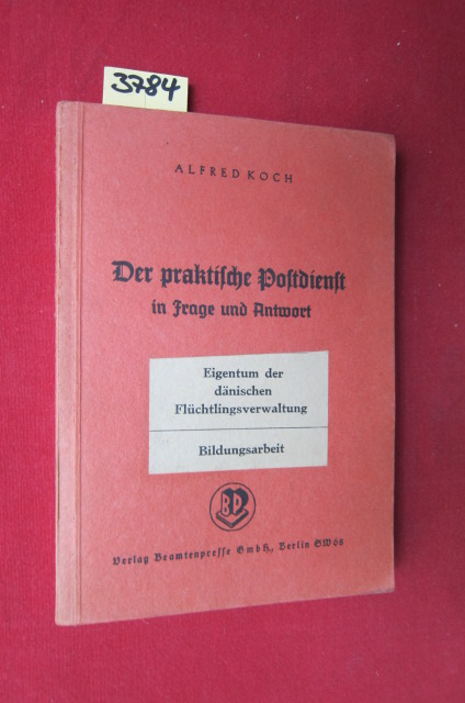 Der praktische Postdienst in Frage und Antwort - Leitfaden durch die ADA V, 2 - Praktischer Postdienst. EUR