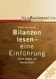 Bilanzen lesen - eine Einführung : keine Angst vor Kennzahlen. [Ill.: Josef Koo], New business line ; Nr. 89. EUR