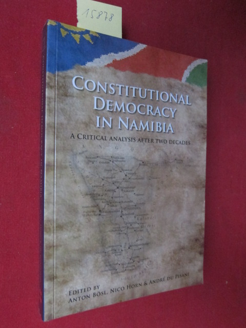 Constitutional democracy in Namibia. A critical analysis after two decades. EUR