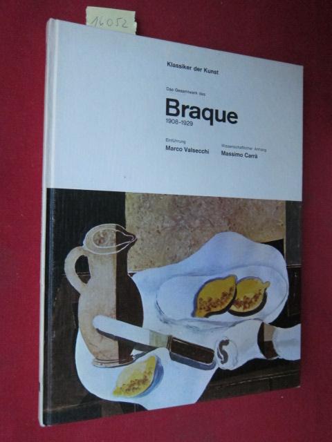 Das Gesamtwerk des Braque : von der kubistischen Zerlegung bis zur Wiedergewinnung des Gegenstandes 1908 - 1929. Einf.: Marco Valsecchi. Wiss. Anh.: Massimo Carrà. EUR