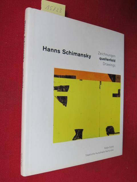 Hanns Schimansky - Quellenfeld : Zeichnungen ; [Katalogred. Kirsten Claudia Voigt. Übers. ins Engl. John Brogden] EUR