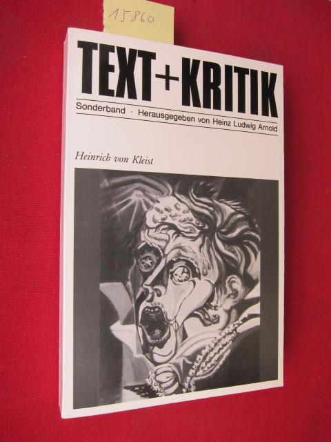 Heinrich von Kleist. hrsg. von Heinz Ludwig Arnold in Zusammenarbeit mit Roland Reuss und Peter Staengle, [Text + Kritik / Sonderband] EUR
