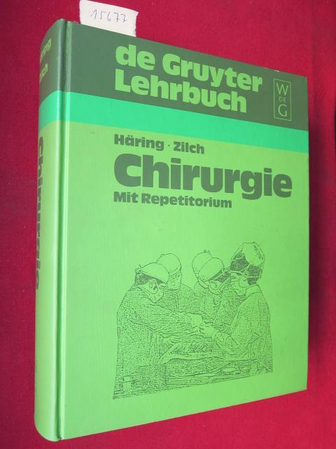Lehrbuch Chirurgie : mit Repetitorium. [Zeichn. von H. R. Giering-Jänsch] EUR