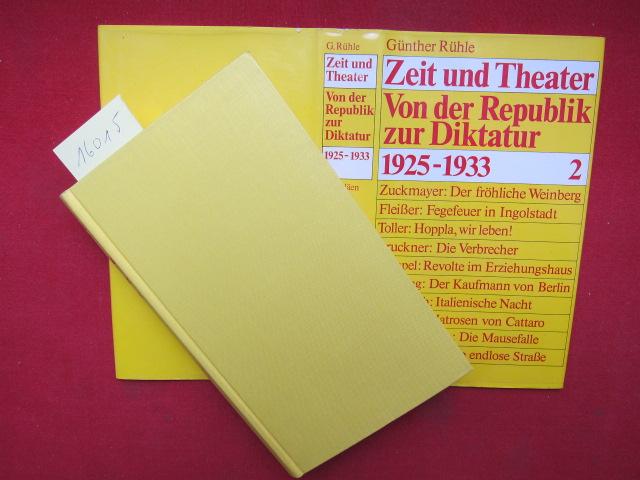 Zeit und Theater; Teil: Bd. 2., Von der Republik zur Diktatur : 1925 - 1933. EUR