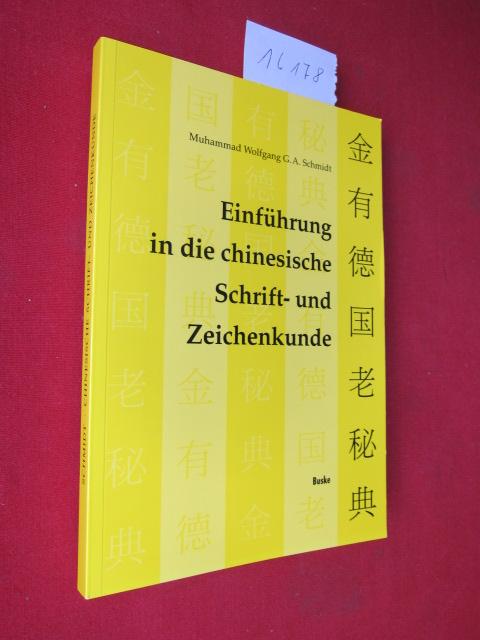 Einführung in die chinesische Schrift- und Zeichenkunde. EUR