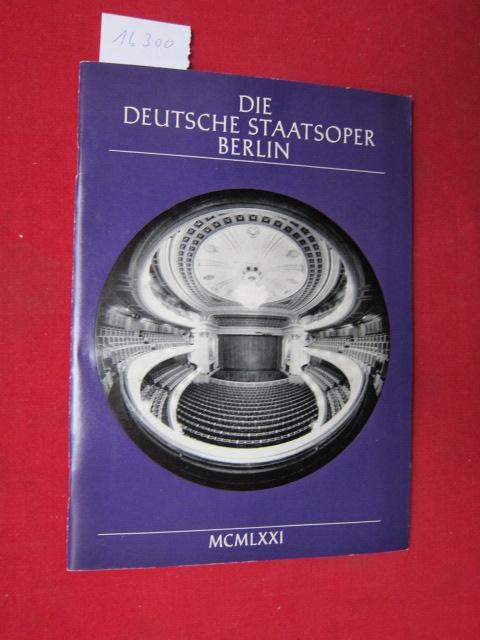 Die Deutsche Staatsoper Berlin. Hrsg. im Auftr. d. Intendanz d. Deutschen Staatsoper Berlin u.d. Bauakademie d. DDR von Werner Otto. EUR