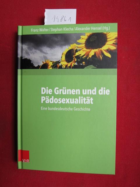 Die Grünen und die Pädosexualität : eine bundesdeutsche Geschichte. EUR