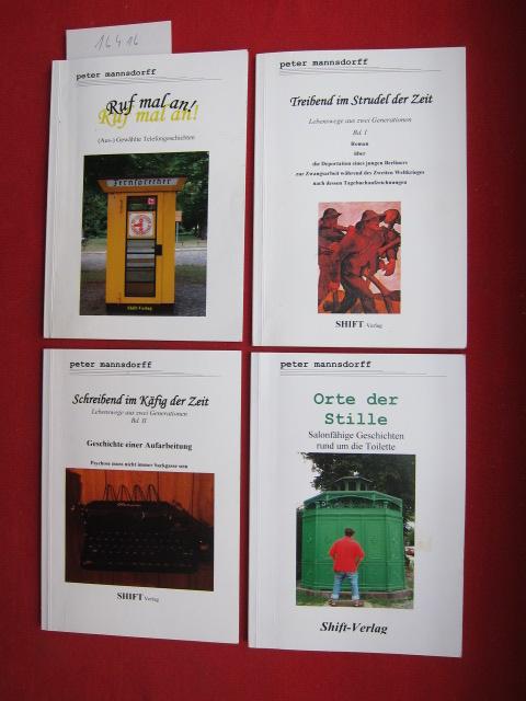 Konvolut aus 4 Bänden: 1) Treibend im Strudel der Zeit. / 2) Schreibend im Käfig der Zeit. / 3) Orte der Stille. / 4) Ruf mal an! EUR