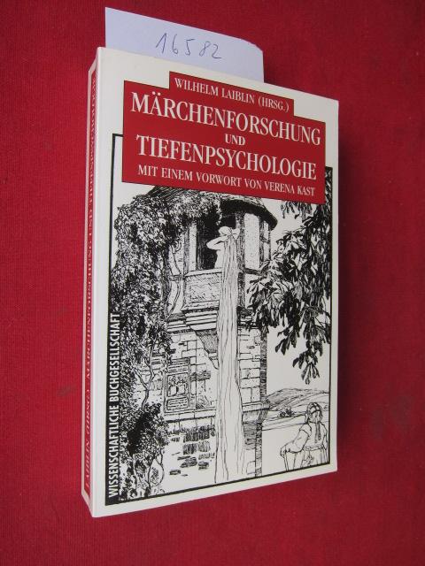 Märchenforschung und Tiefenpsychologie. hrsg. von Wilhelm Laiblin. Mit einem Vorw. von Verena Kast EUR