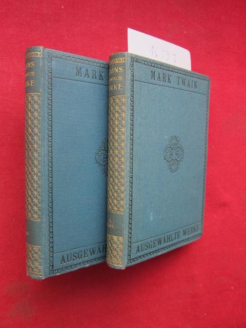 Mark Twains ausgewählte Werke : 6 (Teil-) Bände in 2 Bänden. Übersetzt von Margarete Jacobi, Henny Koch und L. Ottmann. EUR