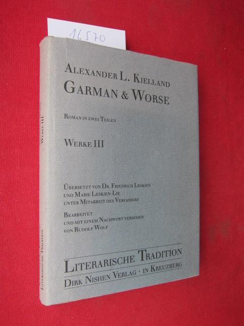 Garman und Worse : Roman in 2 Teilen. Werke III ; Bearb. u. mit e. Nachw. vers. von Rudolf Wolff. Übersetzt von Dr. Friedrich Leskien u. Marie Leskien-Lie. EUR