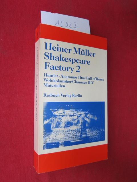 ac7abe51ac4682 Shakespeare factory 2. Heiner Müller Texte 9. Hamlet - Anatomie ...