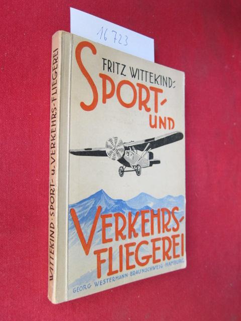 Sport- und Verkehrsfliegerei. Westermanns Sportbücherei, Band 8 ; EUR