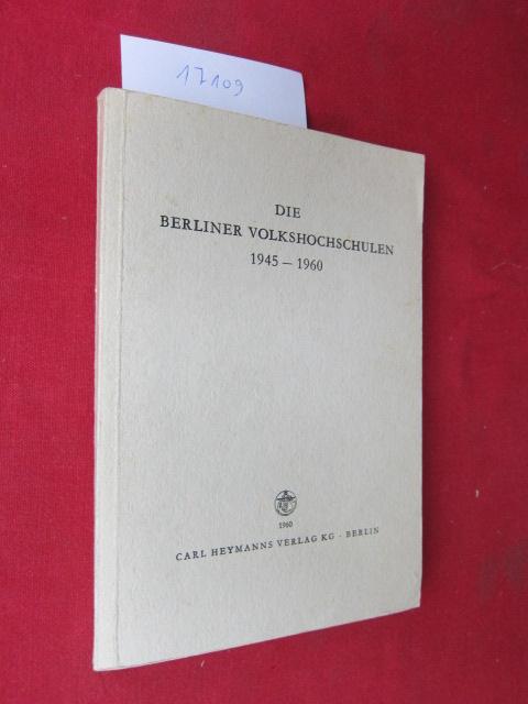 Die Berliner Volkshochschulen 1945 - 1960 : Berichte u. Statistiken. EUR