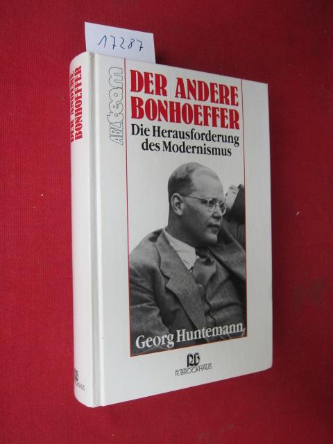 Der andere Bonhoeffer : die Herausforderung des Modernismus. ABC-Team. EUR