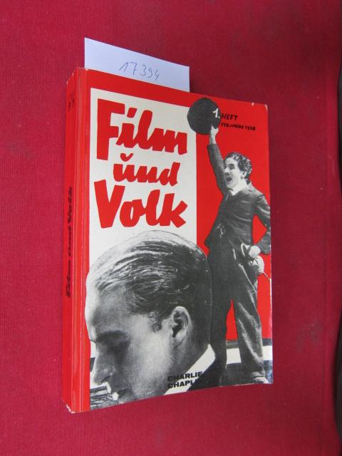 Film und Volk; Februar 1928 - März 1930 / Organ des Volksfilmverbandes. Kulturpolitische Dokumente der revolutionären Arbeiterbewegung. EUR