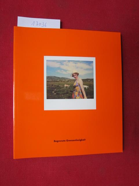 Begrenzte Grenzenlosigkeit : Bilderreise ; [hrsg. von der Neuen Gesellschaft für Bildende Kunst e.V. (NGBK). Kataloggestaltung Klaus Kroh] EUR