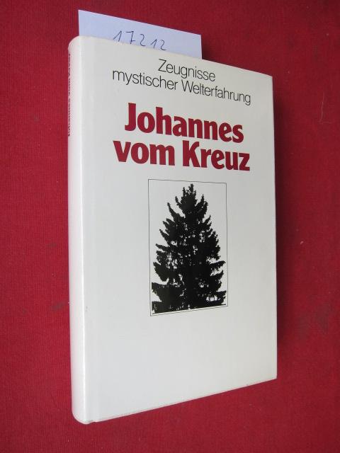 Johannes vom Kreuz. Hrsg., eingeleitet u. übers. von Johannes Boldt. EUR